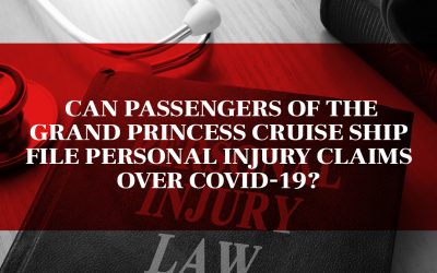 Can passengers of the Grand Princess cruise ship file personal injury claims over COVID-19?